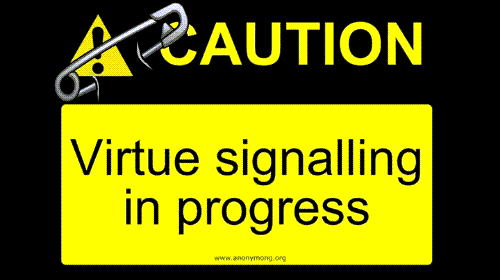 Caution-Virtue Signaling